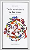 img - for De la naturaleza de las cosas (Letras Universales) (Spanish Edition) book / textbook / text book