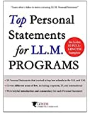 Top Personal Statements for LLM Programs: 10 LL.M. Personal Statement Samples that worked at Top Law Schools in the U.S. and U.K. (Guide to the LLM Admissions Process) (English Edition)