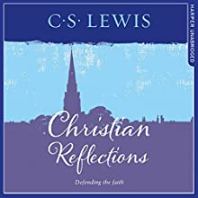 Christian Reflections Audiobook by C. S. Lewis Narrated by Peter Noble