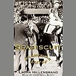 Seabiscuit: An American Legend | Laura Hillenbrand