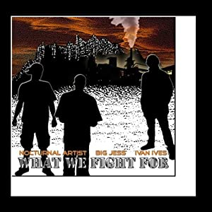 What We Fight For (feat. Big Jess & Ivan Ives)