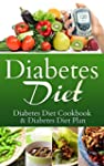 Diabetes Diet: Diabetes Diet Cookbook...