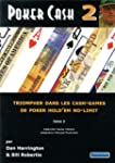 Poker Cash : Tome 2, Triompher dans l...