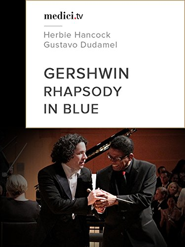 Gershwin, Rhapsody in Blue, An American in Paris...