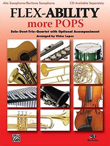 Flex-Ability More Pops: Alto Saxophone/Baritone Saxophone