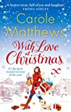 Carole Matthews With Love at Christmas