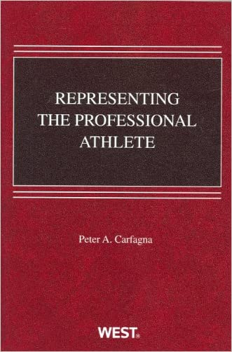 Representing the Professional Athlete (American Casebook Series) written by Peter Carfagna