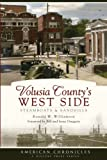 img - for Volusia County's West Side:: Steamboats and Sandhills (American Chronicles) book / textbook / text book