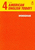 American English Today!: Workbook Level 4