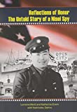 img - for Reflections of Honor: The Untold Story of a Nisei Spy book / textbook / text book