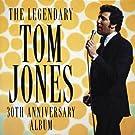 The Legendary Tom Jones: 30th Anniversary Album