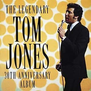 tom jones the legenday tom jones 30th anniversary album music. Black Bedroom Furniture Sets. Home Design Ideas