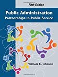 img - for Public Administration: Partnerships in Public Service, Fifth Edition book / textbook / text book