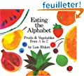 Eating the Alphabet: Fruits & Vegetables from A to Z  Lap-Sized Board Book