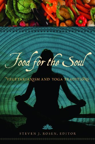Food For The Soul: Vegetarianism And Yoga Traditions