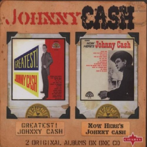 Johnny Cash - Greatest! / Now Here