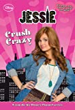Jessie: Crush Crazy (Jessie Junior Novel)