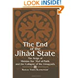 The End of the Jihad State: The Reign of Hisham Ibn Abd Al-Malik and the Colla (Suny Series in Medieval Middle...