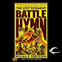 Battle Hymn: The Lost Regiment, Book 5 Audiobook by William R. Forstchen Narrated by Patrick Lawlor