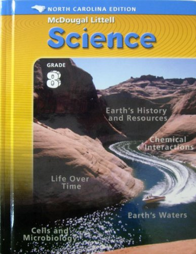 McDougal Littell Middle School Science North Carolina: Student Edition Course 3 Integrated Course 3 2005
