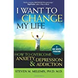 I Want to Change My Lifeby Steven M. Melemis