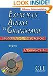 Exercices audio de grammaire [avec CD...