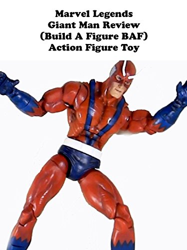 Marvel Legends GIANT MAN (build a figure) Review action figure toy