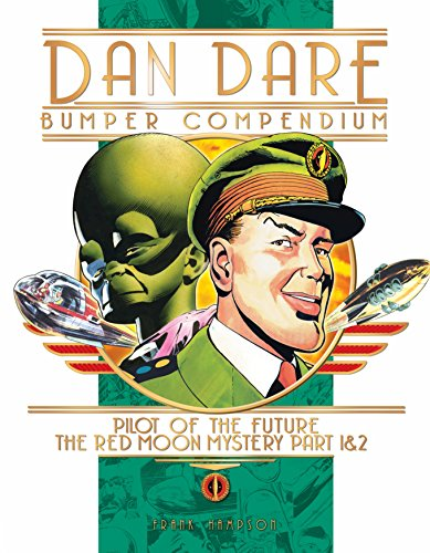 Dan Dare Complete Collection Volume 1 The Venus Campaign [Hampson, Frank] (Tapa Dura)