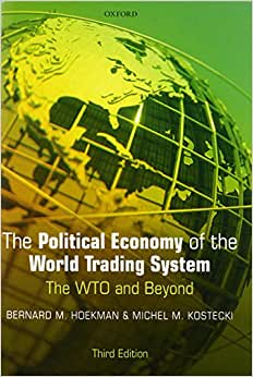 The political economy of the world trading system third edition