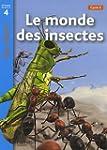 Le monde des insectes : Niveau de lec...
