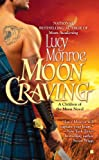 Moon Craving (A Children of the Moon Novel)
