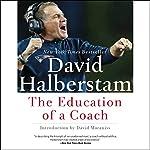 The Education of a Coach | David Halberstam