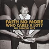 Faith No More Who Cares a Lot
