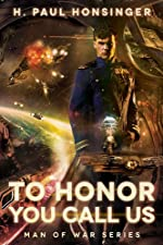 To Honor You Call Us (Man of War, Book 1)
