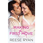 Making the First Move | Reese Ryan