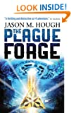 The Plague Forge (The Dire Earth Cycle Book 3)