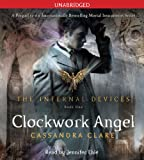 Cassandra Clare Clockwork Angel (Infernal Devices)