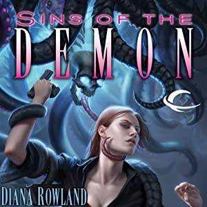 Sins of the Demon: Kara Gillian, Book 4 | [Diana Rowland]