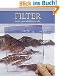 Filter in der Landschaftsfotografie:...