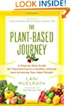 The Plant-Based Journey: A Step-by-St...