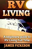 Search : RV Living: A Beginners Guide to RV Living Full Time