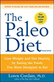 img - for The Paleo Diet Revised: Lose Weight and Get Healthy by Eating the Foods You Were Designed to Eat book / textbook / text book