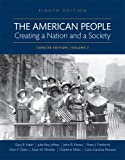 img - for The American People: Creating a Nation and a Society, Volume 2 (8th Edition) book / textbook / text book