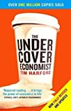 img - for The Undercover Economist by Harford, Tim (2007) book / textbook / text book