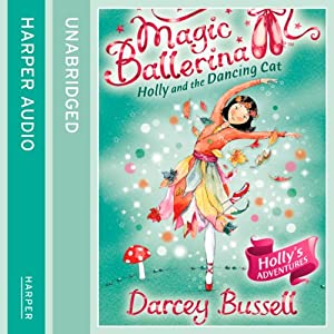 Magic Ballerina (13) - Holly and the Dancing Cat Audiobook