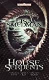 House of Serpents: A Forgotten Realms Omnibus (0786953640) by Smedman, Lisa