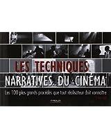 Les techniques narratives du cinéma : Les 100 plus grands procédés que tout réalisateur doit connaître