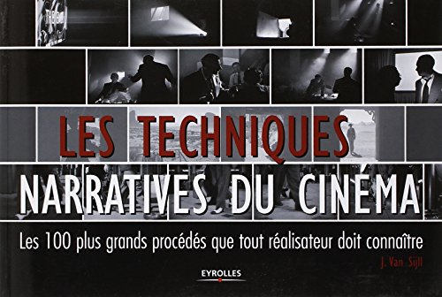 les-techniques-narratives-du-cinema-les-100-plus-grands-procedes-que-tout-realisateur-doit-connaitre