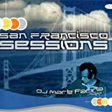 echange, troc Dj Mark Farina - San Francisco Sessions Vol 1