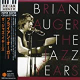 Jazz Years by Brian Auger (2007-06-18)